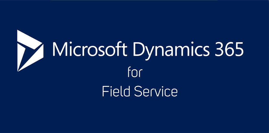 Dynamics 365 for Field Service